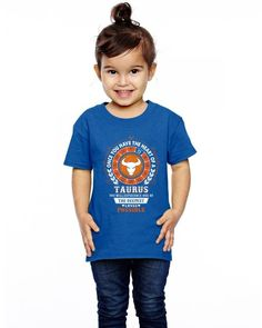 Taurus - Deepest Loves Possible Toddler T-shirt