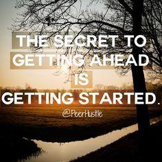 The secret to getting ahead is getting started. #getstarted #taketherisk #entrepreneur #solopreneur #hustle