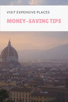 Want to visit expensive places on low budgets? Check out these tips to learn how.