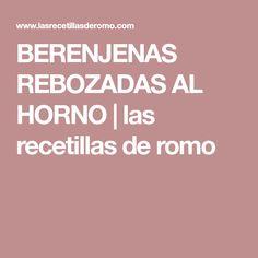 BERENJENAS REBOZADAS AL HORNO | las recetillas de romo