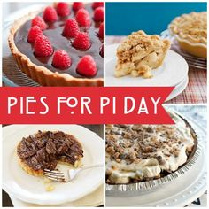 12 Pies for Pi Day (or any day)!