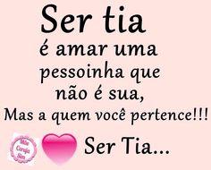 Ser Tia♡♡♡ Adoro!!!