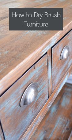 I've been wanting to experiment with dry brushing paint as more of an accent to a stained furniture piece, than fully painting or whitewashing the whole piece. Dry brushing is a great way to accomp...
