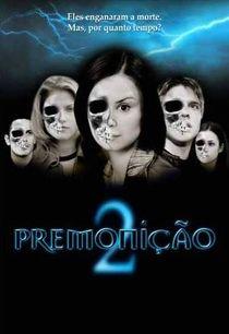 Baixar Premonicao 2 2003 Dublado 720p Bluray Premonicao 2 Premonicao Baixar Filmes