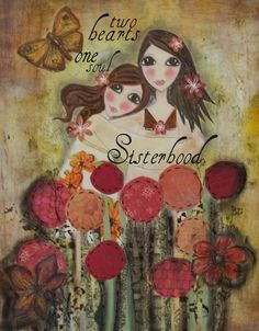 Two HEARTs SISTERS 5x7 ART CARD or 8x10 Print by Southendgirlart