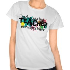 Customizable Kindergarten Teacher T-Shirt  Click on photo to purchase. Check out all current coupon offers and save! http://www.zazzle.com/coupons?rf=238785193994622463&tc=pin