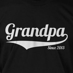 Grandpa Since 2013 Gift Idea for grand parents by IceCreamTees, $14.99