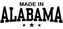 Made in... Alabama,,,I was too....Decatur, Alabama to be exact...lol!