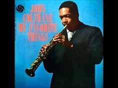 John Coltrane My Favorite Things (Full Album)