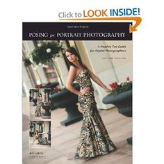 $21 Posing for Portrait Photography: A Head-to-Toe Guide for Digital Photographers [Paperback]  Jeff Smith (Author)
