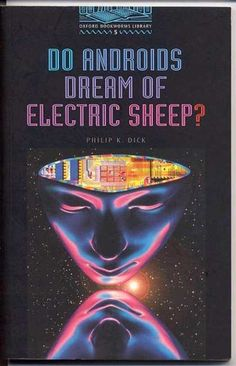"""Do Androids Dream of Electric Sheep by Philip K. Dick  The book that was the basis for """"Blade Runner"""""""