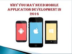 Why You May Need #MobileApplication #Development in 2016