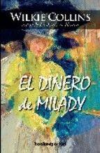 """""""El dinero de Milady""""- Wilkie Collins"""