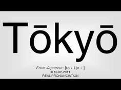 How to pronounce Tōkyō