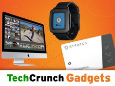 This Week On The TC Gadgets Podcast: Pebble, Stratos, And New Apple iMacs | TechCrunch