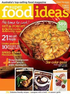 Super Food Ideas - August 2013 #magazines #magsmoveme  http://www.taste.com.au/super+food+ideas/