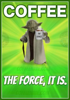 Coffee: The Force, it is! #coffee #MayThe4thBeWithYou #HappyStarWarsDay