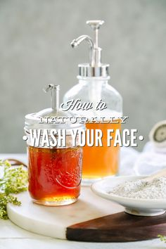 How to naturally wash your face. My favorite recipes and ways to wash your face using natural and simple ingredients. Many of which are found in the home.