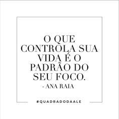 Simples assim: foca e vai não tem erro! #quadradodaale #frases #anaraia #coaching