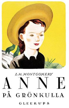 "a book from the ""Anne of Green Gables"" series via Book Cover Lover. I'm named after her."