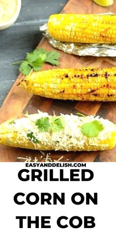 Make this summer favorite grilled corn on the cob and serve by themselves or with your favorite grilled meats. Get the recipe now. It comes with a delicious spread sauce. Summer Grilling Recipes, Healthy Summer Recipes, Barbecue Recipes, Grilling Ideas, Roasted Vegetable Recipes, Grilled Vegetables, Veggie Recipes, Easy Recipes, Veggies