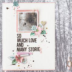 #Papercraft #scrapbook #layout.  Marivi Pazos Photography & Scrap: so much love and many stories www.marivipazos.com