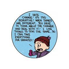Calvin & Hobbes' wisdom knows no bounds.