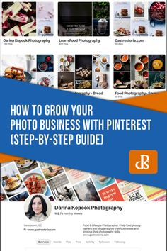 How to Use Pinterest to Grow Your Photo Business (Step-By-Step Guide) Photography Marketing, Photography Editing, Photography Business, Pet Photography, How To Use Lightroom, Pinterest Photography, Digital Photography School, Step Guide, How To Introduce Yourself