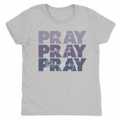 Pray on It Shirts Pray Over It Pray Through It Hope Love Bible Verse Tee-SFNeewho-Mercantile Americana Women's Tees, Shirts, Bible Verses About Love, Hope Love, Carolina Blue, Pray, How To Plan, Mens Tops, Style