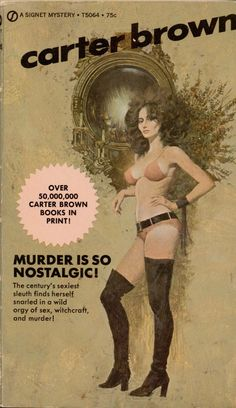 Murder is So Nostalgic!, by Carter Brown Signet 1972 Cover art by Robert McGinnis Comics Vintage, Vintage Books, Pulp Fiction Comics, Pin Up, Pulp Magazine, Magazine Covers, Robert Mcginnis, Movie Poster Art, Roman