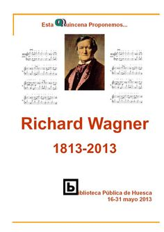 Segundo Centenario del nacimiento de Richard Wagner