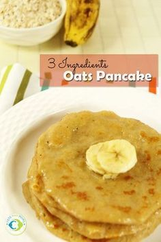 3 INGREDIENTS OATS PANCAKE for Babies, Toddlers, Kids & Family