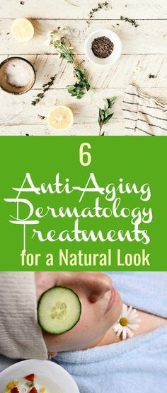 6 Anti-Aging Dermatology Treatments for a Natural Look - With these six anti-aging dermatology treatments, you can ward off the signs of aging without causing yourself any physical discomfort.#Anti-Aging #DermatologyTreatments #Anti-AgingDermatologyTreatments #Anti-AgingSkincareTreatments #Naturalskincare #AntiAgingMask Anti Aging Mask, Anti Aging Tips, Best Anti Aging, Anti Aging Cream, Anti Aging Skin Care, Natural Skin Care, Natural Beauty, Anti Aging Treatments, Skin Care Treatments
