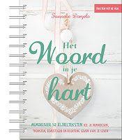 Christenleven: Het Woord in je hart - Tanneke Dorgelo