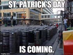 st-patricks-day-is-coming Irish Memes, Funny Jokes, Hilarious, Funny People, St Patricks Day, Haha, Street View, Internet, Irish Americans