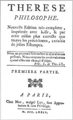 """"""" Thérèse philosophe, ou mémoires pour servir à l'histoire du Père Dirrag et de Mademoiselle Éradice """" roman libertin, 1748, edition 1774"""