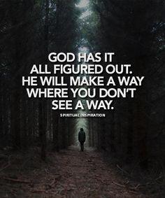 God has it all figured out #faith