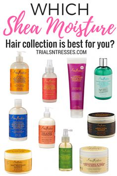 Shea Moisture hair collection tips