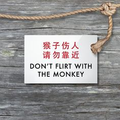 Too funny. we could use that sign at our house, we have some monkeys! Chinglish by SignFail on Etsy Flirting Quotes For Her, Flirting Memes, Cute Signs, Funny Signs, Translation Fail, Get Off My Lawn, Sugar Daddy Dating, Funny Quotes, Funny Memes