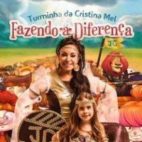 Musicas Gospel de Turminha da Cristina Mel – Fazendo a Diferença