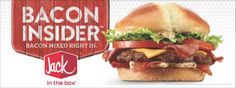Bacon Insider from Jack in the Box.