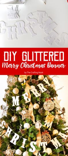 Need a last minute, super easy and inexpensive decoration??? Here you have it. DIY Glittered Merry Christmas Banner. Look no more!