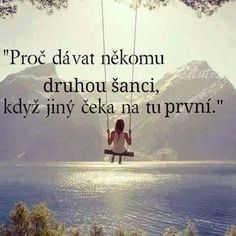 no toto ještě musím promyslet Story Quotes, True Quotes, Motivational Quotes, Inspirational Quotes, Life Thoughts, English Quotes, True Words, Make Me Happy, Favorite Quotes