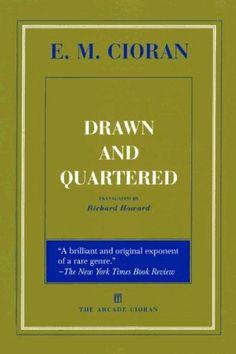 Drawn and Quartered by E.M. Cioran