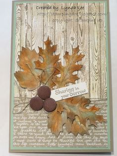 Lynda's Quiet Time: Card for Ed with Vintage Leaves - 9/26/15. (Pin#1: Woodgrain.  Pin+: Fall...; Sympathy).