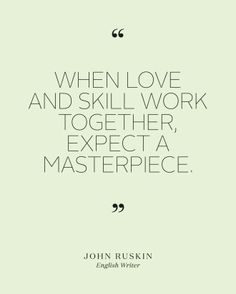 """See+the+""""John+Ruskin""""+in+our+Bridal+Shower+Quotes+to+Set+the+Mood+at+the+Pre-Wedding+Bash+gallery"""