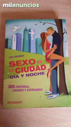 """Vendo libro """"Sexo en la ciudad. Dia y noche"""" Anuncio y mas fotos aquí: http://www.milanuncios.com/libros/sexo-en-la-ciudad-dia-y-noche-150202349.htm"""