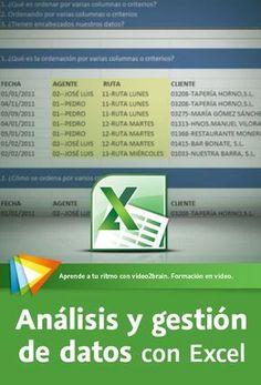 Aprende a ordenar, filtrar, depurar, validar, analizar e importar datos con Microsoft Excel