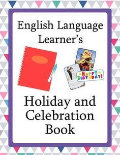 ESL or ELD Holiday and Celebration Book