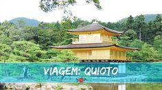 Viagem Japão; Quioto; Kyoto